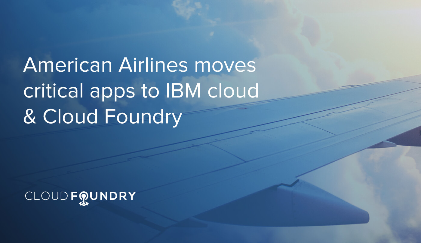 American Airlines IBM Cloud Foundry