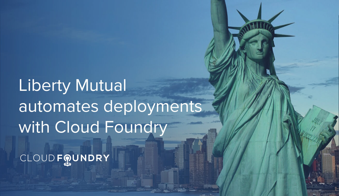 Liberty Mutual Cloud Foundry