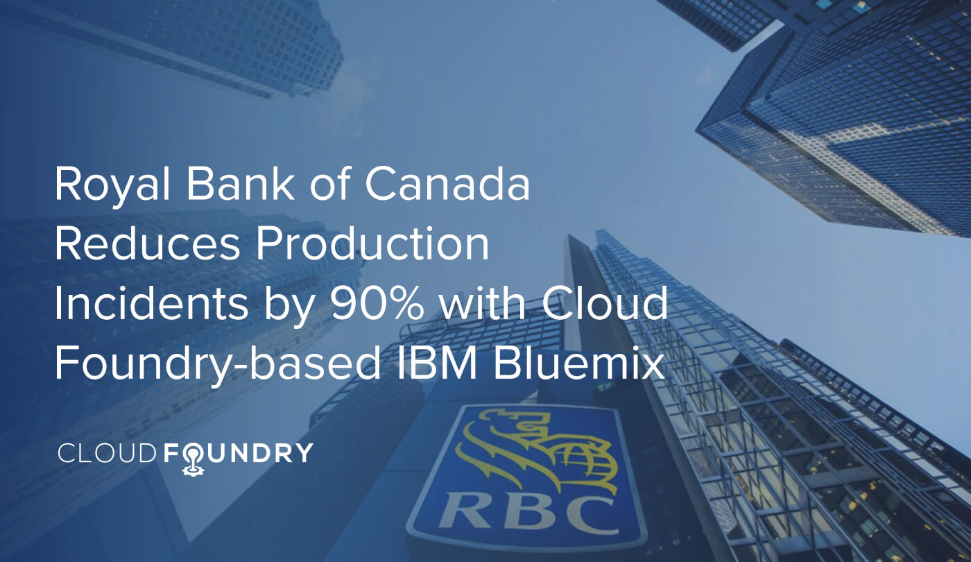 Royal Bank of Canada Cloud Foundry