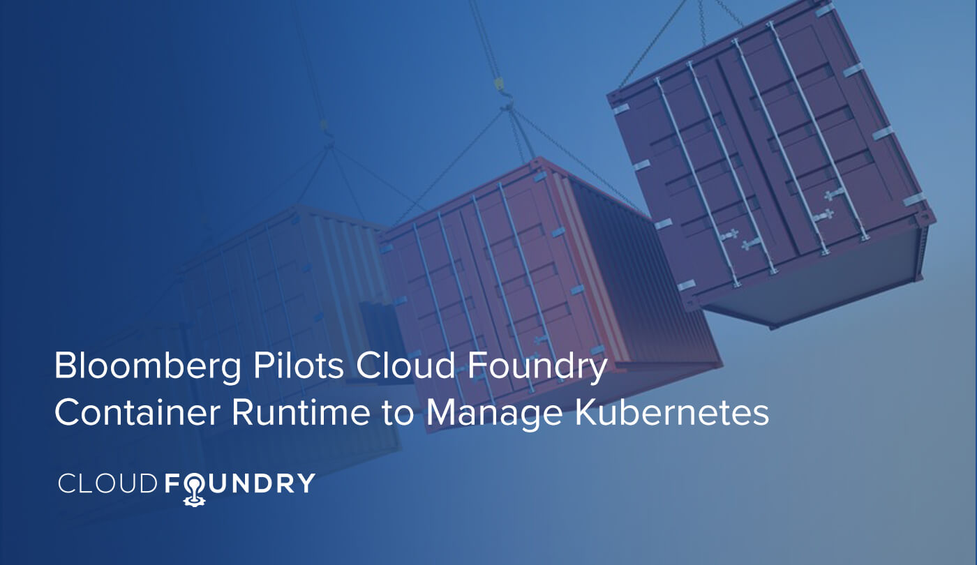 Bloomberg Cloud Foundry Container Runtime