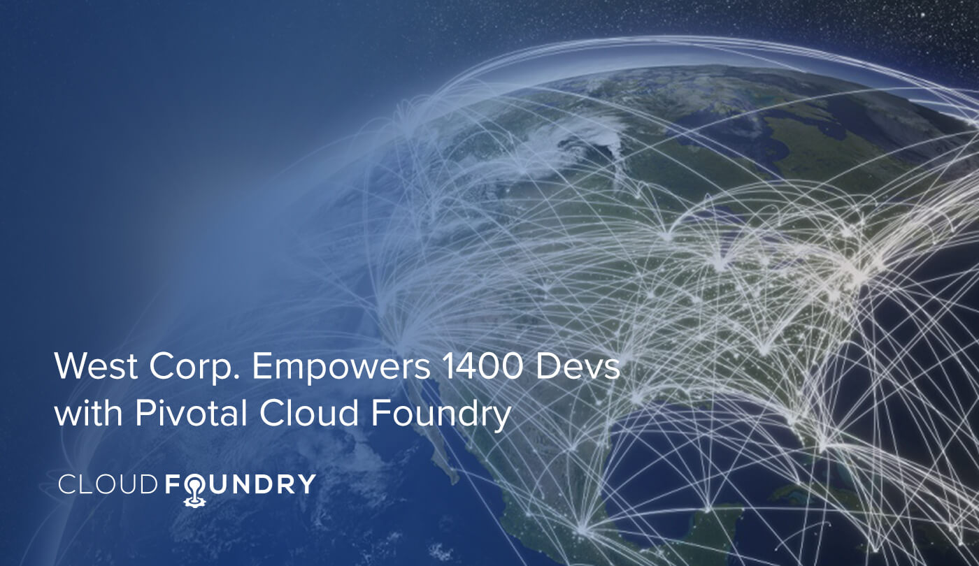 West Corp. Cloud Foundry