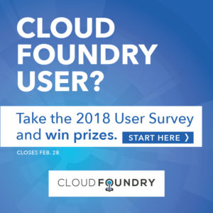 Take the Cloud Foundry User Survey & Win Great Prizes!